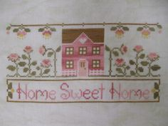 Home Sweet Home - Country Cottage Needleworks