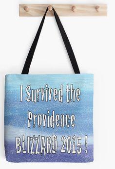 Tote Bag I survived the Providence Blizzard by ArtByAnneManera