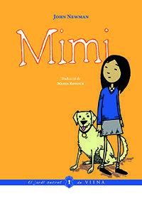 NOVEMBRE-2016. John Newman. Mimi. Ficció (9-11 anys) Humor.