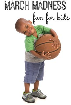 March Madness Fun for Kids - is your family super into basketball? You and your kids will LOVE these fun March Madness activities for kids!