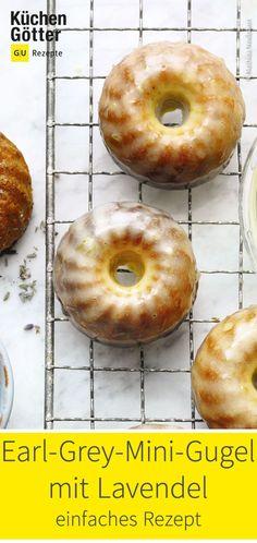 Einfaches Rezept für Earl-Grey-Mini-Gugel mit Lavendel. Macarons, Sweet Bakery, Cupcakes, Yummy Yummy, Bread, Food, Sweets, Backen, Sweet Recipes