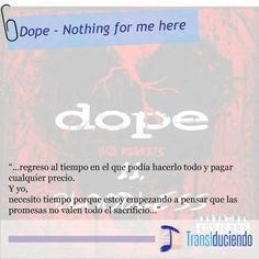 Dope - Nothing for me here