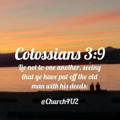 """Colossians 3-23 Lie not one to another seeing that ye have put off the old man with his deeds;  via Instagram http://ift.tt/1WqKt9v  Filed under: Bible Verse Picture Tagged: Bible Bible Verse Bible Verse Picture Colossians 3-23 """"Lie not one to another Pic Picture seeing that ye have put off the old man with his deeds;"""" Verse         #KingJamesVersion #KingJamesBible #KJVBible #KJV #Bible #BibleVerse #BibleVerseImage #BibleVersePic #Verse #BibleVersePicture #Picture #Pic #Image #KJVBibleVerse…"""