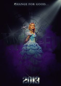 Wicked Movie Teaser Poster (Glinda) © 2012 Jai McFerran; SOOO COOL! only it's the wrong year lol