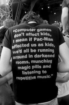 haha that's funny. but i think there are many sides to computer/video games and violent movies affecting kids Something is wrong with you ^^^^^ Funny Quotes, Funny Memes, Hilarious, Cheeky Quotes, Sassy Quotes, Oh The Irony, Haha, Pac Man, Raves