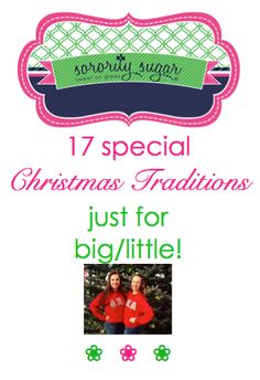 Share your big/little love in extra special ways this holiday season with these merry and bright ideas just for the two of you!! <3 BLOG LINK: http://sororitysugar.tumblr.com/post/105103838224/sorority-christmas-traditions-just-for#notes