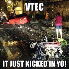 Haha! VTEC