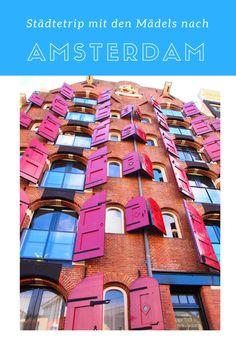Reisebericht über einen wunderbaren Mädelstrip nach Amsterdam