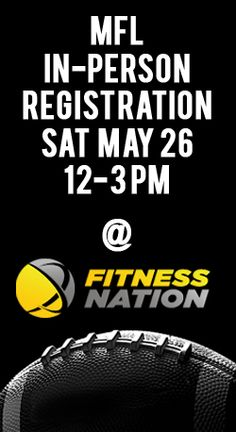 MFL In-Person Registration Sat May 26 at Fitness Nation. How To Lose Weight Fast, Coaching, Weight Loss, Fitness, Volunteers, Stay Tuned, Opportunity, Football, Events