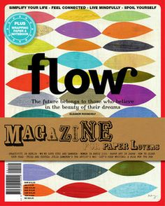 Our first international issue! All in English, you can find it via www.flowmagazine.com Flow Magazine International Issue 1