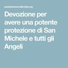 Devozione per avere una potente protezione di San Michele e tutti gli Angeli