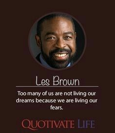 Love this guy! Successful Entrepreneurs Quotes, Entrepreneur Quotes, Motivational People, Inspirational Quotes, Les Brown Quotes, Be Present Quotes, Network Marketing Quotes, Negative People, Self Quotes