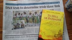 Irish men, women and children were sold as slaves, many sent to Barbados and the West Indies.
