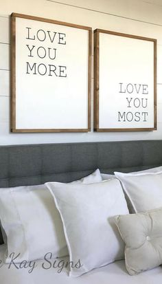 "bedroom wall decor | love you more love you most | wood sign | farmhouse bedroom decor | framed sign | rustic wall decor | 21"" x 27"" each #affiliate"