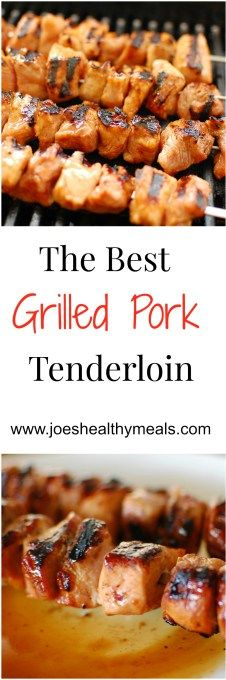 Grilled pork tenderloin. Grilled pork with a delicious glaze. | joeshealthymeals.com