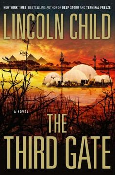 The Third Gate by one half of my favorite authors (w/Douglas Preston). Exciting summer read.