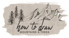 How to Draw Mountains and Trees by ChristineMyLinh – Hildur.K.O