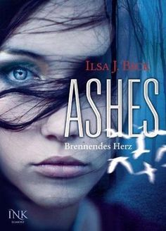 ASHES by Ilsa J. Bick, in German
