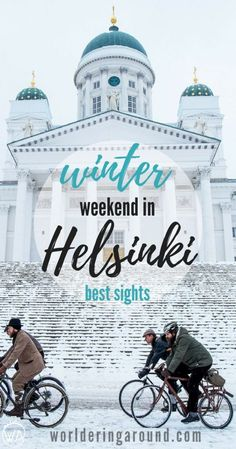 What to do in Helsinki in winter? Spend perfect weekend in the Finnish capital with the must-see places in Helsinki! Explore top Helsinki sights, Helsinki travel tips, Helsinki in winter, Sauna, ice swimming, Finland winter | Worldering around #Finland #Helsinki