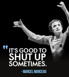 Quote by Marcel Marceau, born Marcel Mangel, a Jewish French actor and mime