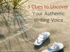3 Clues to Uncover Your Authentic Writing Voice by Lorna Faith #writinginspiration