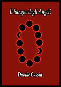 Cover de Il sangue degli angeli di Davide Cassia
