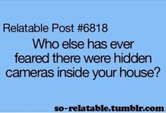 Me. Until my mom had non-hidden ones installed.