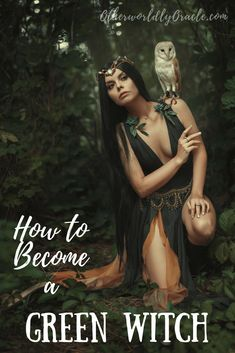 Learn how to become a green witch in 8 essential steps! Learn how to become a green witch in 8 essential steps!