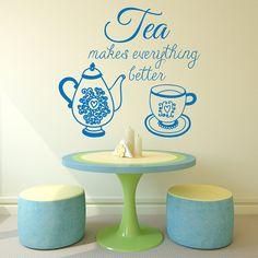 Pared calcomanía citar té hace todo mejor tetera taza diseño Cafe restaurante…