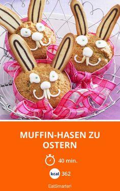 Muffin-Hasen zu Ostern   Kalorien: 362 Kcal - Zeit: 40 Min.   eatsmarter.de