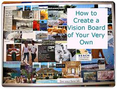 Creating A (non-cheesy) Vision Board