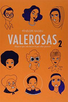 Valerosas 2: Mujeres que solo hacen lo que ellas quieren ... https://www.amazon.es/dp/8416507880/ref=cm_sw_r_pi_dp_x_V1bgAb4R3CWSB