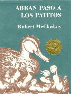 Abran Paso A los Patitos (Picture Puffins) de Robert McCloskey, http://www.amazon.es/dp/0670868302/ref=cm_sw_r_pi_dp_GgUWsb1TQCRBB