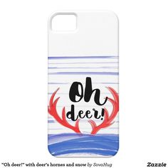 """Oh deer!"" with deer's hornes and snow Case For The iPhone 5"