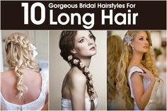 10 Gorgeous Bridal Hairstyles For Long Hair -- www.everythingis9.com for all these gorgeous styles!