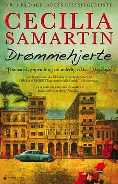 Cecilia Samartin - Drømmehjerte Books To Read, My Books, I Love Reading, Book Authors, Great Books, Cuba, Kansas, Passion, Shit Happens