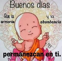 Que la armonia permanezca en ti - Tie Tutorial and Ideas Morning Greetings Quotes, Morning Messages, Good Morning Quotes, Funny Spanish Memes, Spanish Quotes, Hello In Spanish, Snoopy Quotes, Inspirational Quotes, Love Quotes