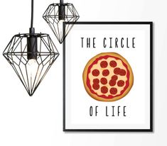 The circle of life pizza printable art. Funny wall art print. Digital printable quote. Home decor humor  For a physical print of any artwork sent to you, go here: https://www.etsy.com/listing/470437673/physical-print-of-any-printable-art-work?ref=shop_home_active_1  Funny Pizza Print, The circle of life, Funny Quote Print, Digital Download, 8x10 Printable, Home Decor, funny typography, hipster art print