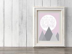 Printable Download Baby Girl Room Wall Art She Moves Mountains Move Mountains, Little Girl Rooms, Graphic Prints, Printables, Wall Art, Frame, Baby, Design, Home Decor