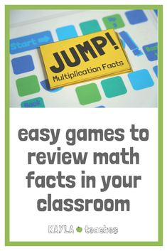 Easy games to review math facts in your classroom. These two new games are awesome review games for any math content, and especially a great upgrade from simple flashcards. KAYLAteaches