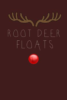 Root-Deer Floats – printable sign for root-deer float drink station
