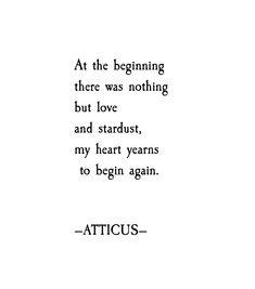 'Begin Again' #atticuspoetry #atticus #poetry #poem #loveherwild #stardust #forever