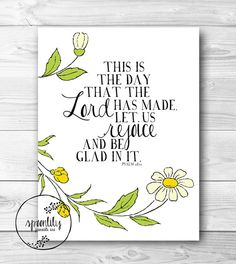 This is the day that the Lord has made Bible Verse Art, Scripture wall art, 8X10 WALL ART bible verse quote - Psalm 118:24