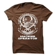 Machine Operator T-Shirts, Hoodies. ADD TO CART ==► https://www.sunfrog.com/LifeStyle/Machine-Operator-Brown-Guys.html?id=41382