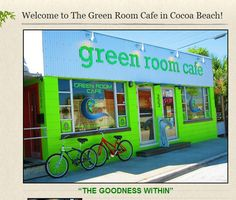 The Green Room Cafe - A cool place to eat and a very awesome owner, Deborah Wright who took out entire staff on a Floatin' With Slotin bioluminescence paddleboard trip! Ask them about it!