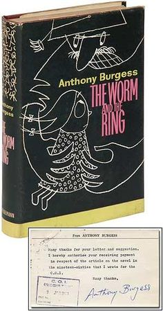 The Worm and the Ring 1961 Anthony Burgess, Worms, Fiction, Retro, Rings, Blog, Ring, Jewelry Rings, Blogging
