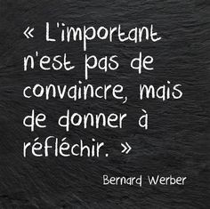 Discover and share Bernard Werber Quotes. Explore our collection of motivational and famous quotes by authors you know and love. The Words, Cool Words, French Words, French Quotes, Words Quotes, Life Quotes, Sayings, Quotes Quotes, Marie Curie