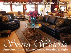 Find the furniture and decor you really want for your Lake Almanor Home at Sierra Wisteria. 530-258-4205 www.sierrawisteria.com