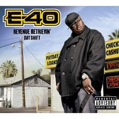 E-40 REVENUE DAY SHIFT COVER 4