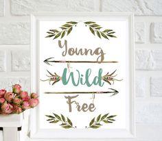 Young Wild  Free Watercolour Print Home wall decor Boho